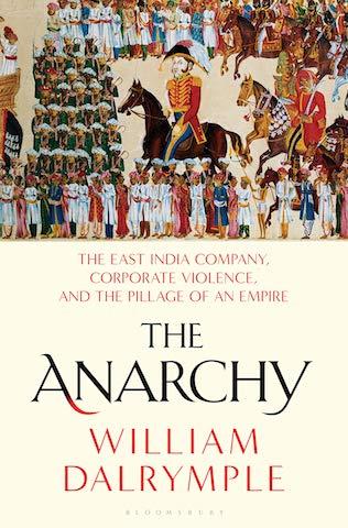William Dalrymple: TheAnarchy