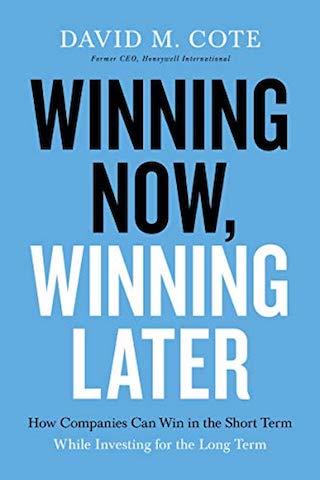 David Cote: Winning Now, WinningLater
